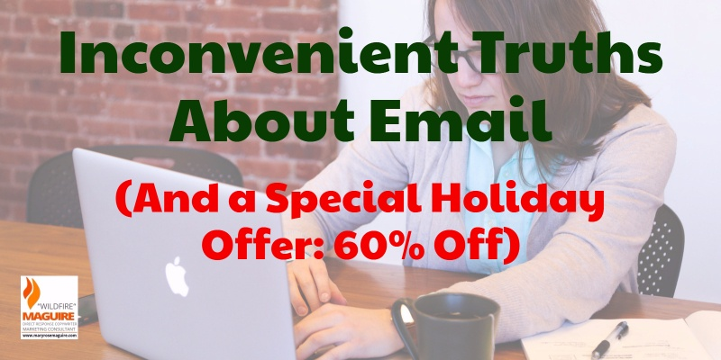 Email is a great marketing tool for your business... if it's used right.