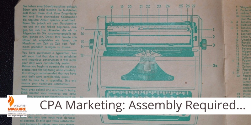 CPA firms that succeed understand their marketing needs assembly.