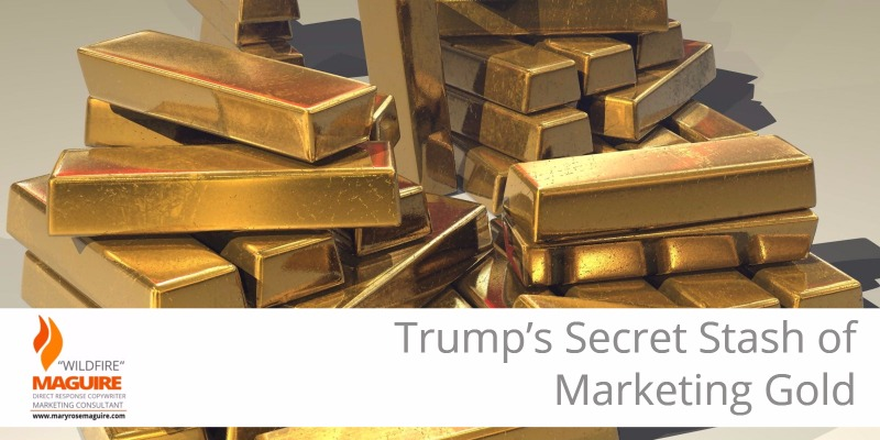 Want to shake up your marketing? A few suggestions from President Trump.